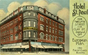 St. Paul Hotel, 534 th Street, cor. Clay St., Oakland, California mailed 1913
